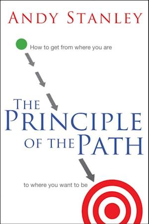 Principle of the Path af Andy Stanley