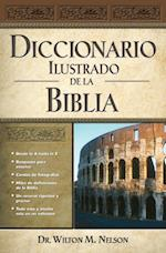 Diccionario Ilustrado de la Biblia af Grupo Nelson