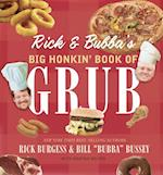 Rick and Bubba's Big Honkin' Book of Grub