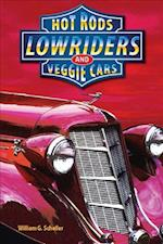Hot Rods Lowriders and Veggie Cars (Lynx2)