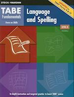 TABE Fundamentals Language and Spelling, Level D (Tabe Fundamentals)