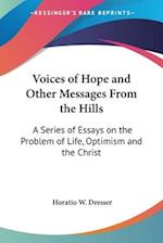 Voices of Hope and Other Messages From the Hills