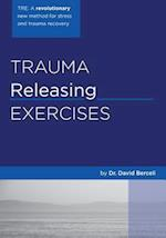 Trauma Releasing Exercises (Tre)