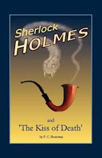 Sherlock Holmes and the Kiss of Death