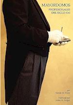 Mayordomos, Profesionales del Siglo XXI af Steven M. Ferry