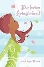 Declaring Spinsterhood af Jamie Lynn Braziel