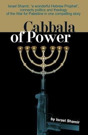 Bog, paperback Cabbala of Power af Israel Shamir