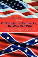 Of Rebels 'n' Rednecks, the Way We Wuz af Bubba