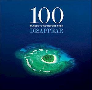 Bog, hardback 100 Places to Go Before They Disappear af Patrick Drew, Desmond Tutu