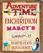 The Enchiridion & Marcy's Super Secret Scrapbook!!! (Adventure Time)