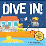 Dive In! af April Jones Prince