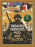Nathan Hale's Hazardous Tales: Treaties, Trenches, Mud, and Blood af Nathan Hale