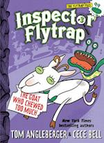 Inspector Flytrap in the Goat Who Chewed Too Much (Inspector Flytrap)