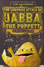 Surprise Attack of Jabba the Puppet (Origami Yoda Series, nr. 4)
