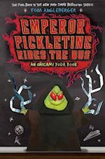 Emperor Pickletine Rides the Bus: Origami Yoda Book 6