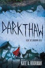 Darkthaw af Kate A. Boorman
