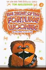 The Secret of the Fortune Wookiee (Origami Yoda)