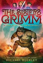 The Fairy-Tale Detectives (Sisters Grimm, nr. 1)
