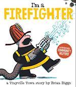 I'm a Firefighter (Tinyville Town)