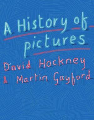 Bog hardback A History of Pictures af David Hockney
