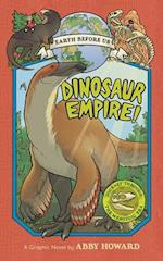 Dinosaur Empire! (Earth Before Us #1) (Earth Before Us, nr. 1)