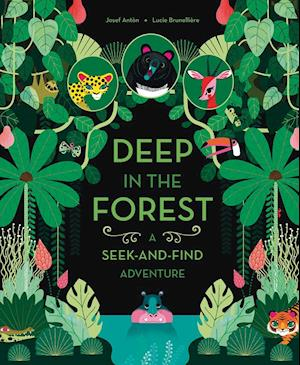 Bog, papbog Deep in the Forest: A Seek-and-Find Adventure af Josef Anton