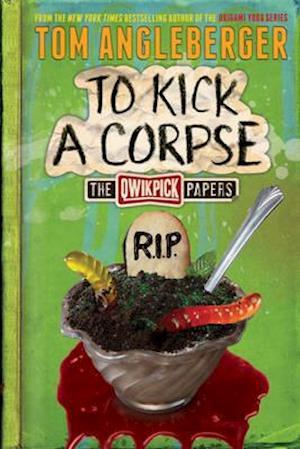 Bog, paperback To Kick a Corpse af Tom Angleberger