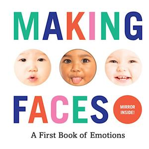 Bog, papbog Making Faces: A First Book of Emotions af Abrams Appleseed
