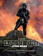 Making Rogue One, a Star Wars Story