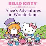 Alice's Adventures in Wonderland (Hello Kitty Storybook Collection)