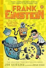 Frank Einstein and the Electro-Finger (Frank Einstein)
