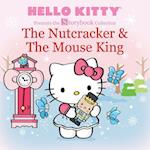 The Nutcracker & The Mouse King (Hello Kitty Storybook)