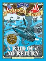 Raid of No Return (Nathan Hale's Hazardous Tales #7) (Nathan Hale's Hazardous Tales, nr. 7)