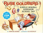 Rube Goldberg's Simple Normal Humdrum School Day