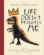 Life Doesn't Frighten Me (Twenty-fifth Anniversary Edition)