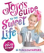 JoJo's Guide to the Sweet Life af Jojo Siwa
