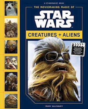 Moviemaking Magic of Star Wars: