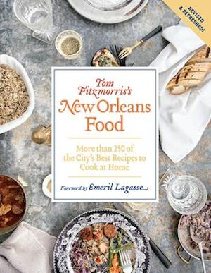 Tom Fitzmorris's New Orleans Food (Revised and Expanded Edition)