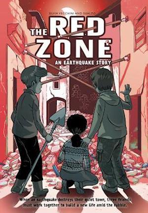 Red Zone, The:An Earthquake Story