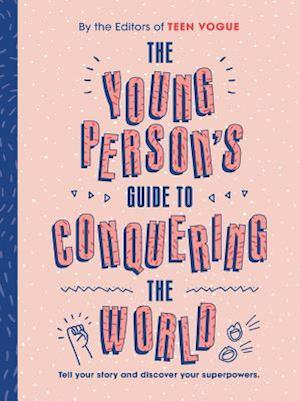 The Young Person's Guide to Conquering the World (Guided Journal)