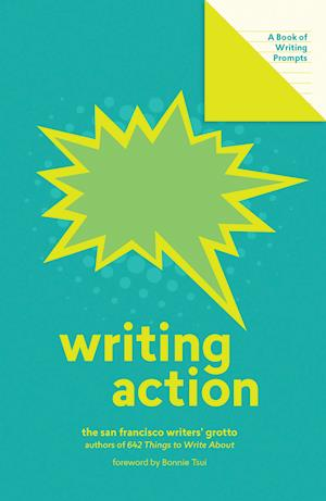 Writing Action (Lit Starts):A Book of Writing Prompts