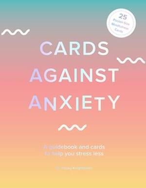 Cards Against Anxiety (Guidebook & Card Set)