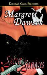 Secret Services af Margrett Dawson, Margaret Dawson