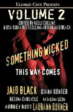 Something Wicked This Way Comes Volume 2 af Jaid Black, Diana Hunter, Laurann Dohner