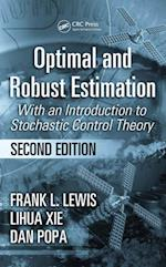 Optimal and Robust Estimation (Automation and Control Engineering)
