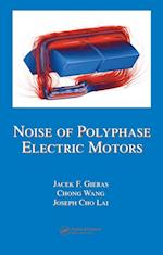 Noise of Polyphase Electric Motors (ELECTRICAL AND COMPUTER ENGINEERING)