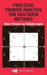 Practical Fourier Analysis for Multigrid Methods (NUMERICAL INSIGHTS)