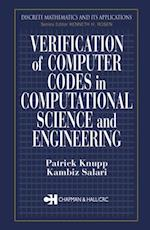 Verification of Computer Codes in Computational Science and Engineering (Discrete Mathematics and Its Applications)