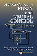 First Course in Fuzzy and Neural Control