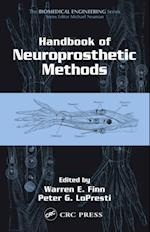 Handbook of Neuroprosthetic Methods (Biomedical Engineering)